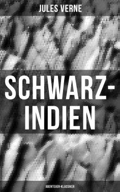 eBook: Schwarz-Indien: Abenteuer-Klassiker