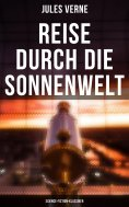 eBook: Reise durch die Sonnenwelt: Science-Fiction-Klassiker
