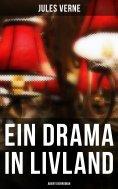 eBook: Ein Drama in Livland: Abenteuerroman