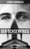 eBook: Der Ochsenkrieg: Historischer Roman