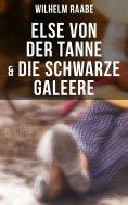 eBook: Else von der Tanne & Die schwarze Galeere