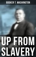 ebook: Booker T. Washington: Up From Slavery