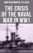 eBook: The Crisis of the Naval War in WW1