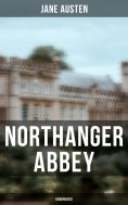 eBook: Northanger Abbey (Unabridged)