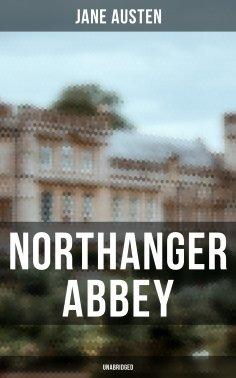 eBook: Northanger Abbey (Unabridged)