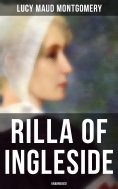 eBook: Rilla of Ingleside (Unabridged)