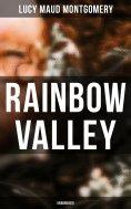 eBook: Rainbow Valley (Unabridged)