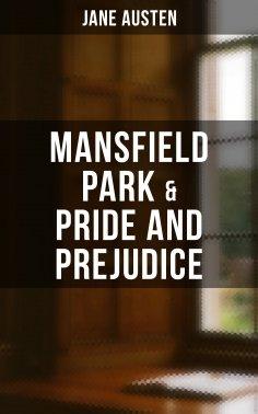 eBook: Mansfield Park  & Pride and Prejudice