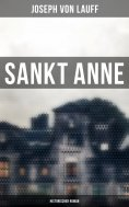 ebook: Sankt Anne (Historischer Roman)