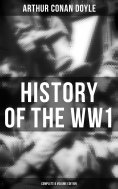 ebook: History of the WW1  (Complete 6 Volume Edition)
