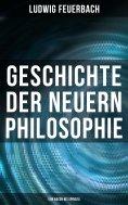 eBook: Geschichte der neuern Philosophie: Von Bacon bis Spinoza
