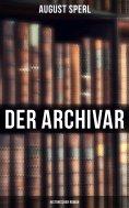 eBook: Der Archivar: Historischer Roman