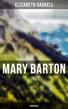 eBook: Mary Barton (Unabridged)