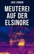 eBook: Meuterei auf der Elsinore