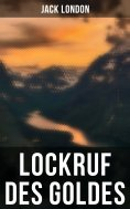 eBook: Lockruf des Goldes