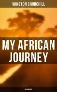ebook: My African Journey (Unabridged)