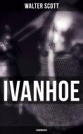 ebook: Ivanhoe (Unabridged)