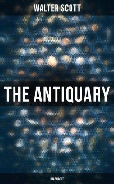 eBook: The Antiquary (Unabridged)