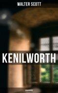 eBook: Kenilworth (Unabridged)