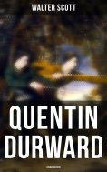 eBook: Quentin Durward (Unabridged)