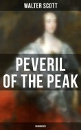 eBook: Peveril of the Peak (Unabridged)