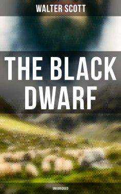 ebook: The Black Dwarf (Unabridged)