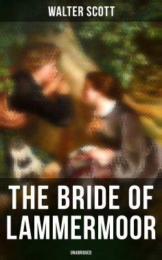 eBook: The Bride of Lammermoor (Unabridged)
