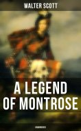 eBook: A Legend of Montrose (Unabridged)