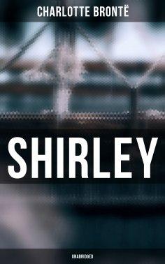 eBook: Shirley (Unabridged)