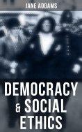 eBook: Democracy & Social Ethics