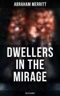 eBook: DWELLERS IN THE MIRAGE: Sci-Fi Classic