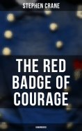 eBook: The Red Badge of Courage (Unabridged)