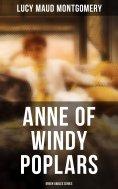 ebook: ANNE OF WINDY POPLARS (Green Gables Series)