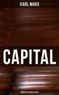 ebook: CAPITAL (Complete 3 Volume Edition)