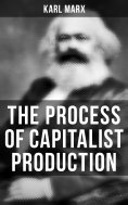 ebook: The Process of Capitalist Production