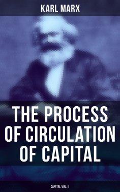 ebook: The Process of Circulation of Capital (Capital Vol. II)