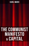 eBook: THE COMMUNIST MANIFESTO & CAPITAL