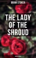 eBook: The Lady of the Shroud: Horror Classic
