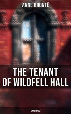 eBook: The Tenant of Wildfell Hall (Unabridged)