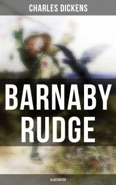 ebook: BARNABY RUDGE (Illustrated)