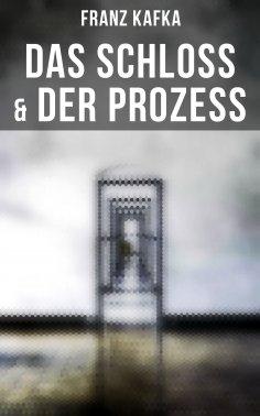 ebook: Das Schloss & Der Prozess