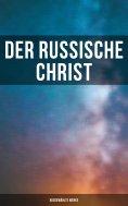 ebook: Der russische Christ: Ausgewählte Werke