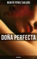 eBook: Doña Perfecta (Unabridged)