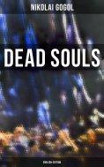 eBook: Dead Souls (English Edition)