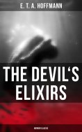 eBook: The Devil's Elixirs (Horror Classic)