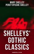 eBook: Shelleys' Gothic Classics: Frankenstein & St. Irvyne