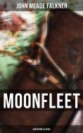 eBook: Moonfleet (Adventure Classic)