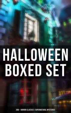 ebook: HALLOWEEN Boxed Set: 200+  Horror Classics & Supernatural Mysteries