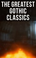 eBook: The Greatest Gothic Classics