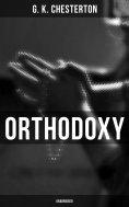 eBook: Orthodoxy (Unabridged)